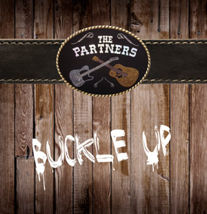 Le CD de The Partners - Buckle Up
